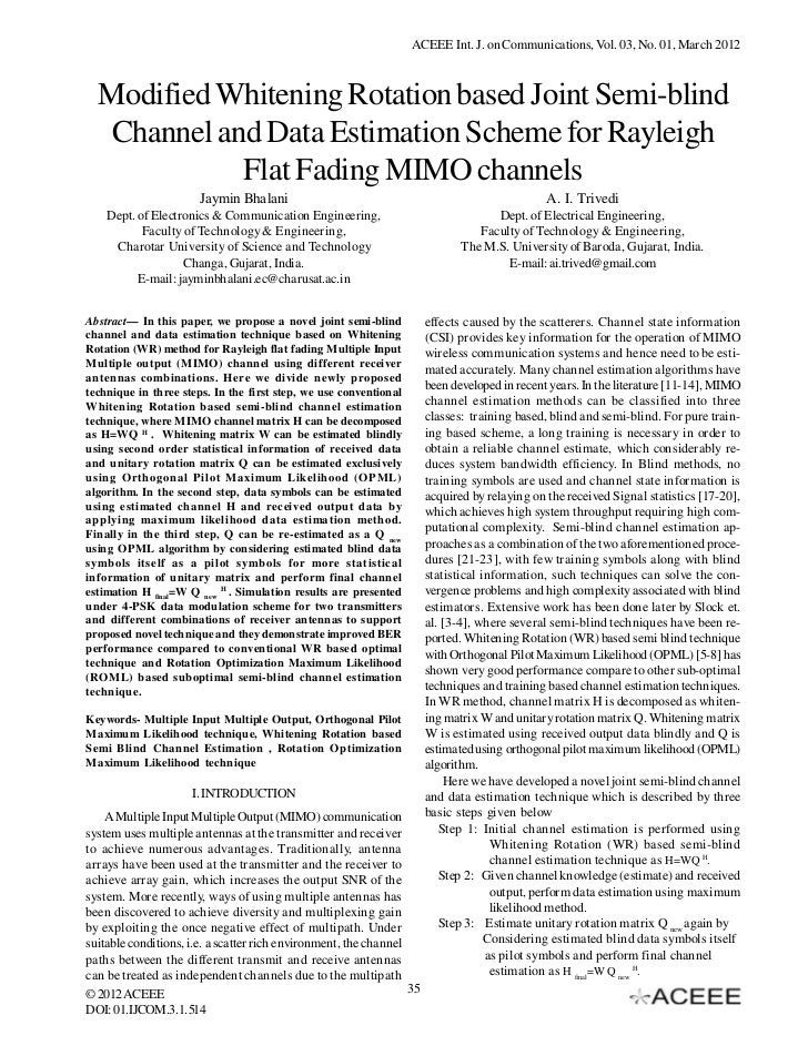 ACEEE Int. J. on Communications, Vol. 03, No. 01, March 2012  Modified Whitening Rotation based Joint Semi-blind   Channel...