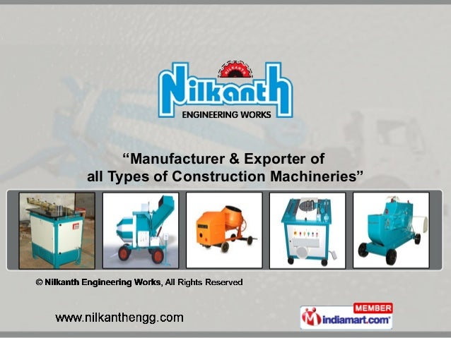 """""""Manufacturer & Exporter of all Types of Construction Machineries"""""""