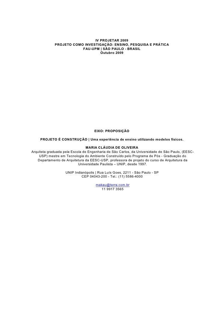 IV PROJETAR 2009              PROJETO COMO INVESTIGAÇÃO: ENSINO, PESQUISA E PRÁTICA                          FAU-UPM   SÃO...