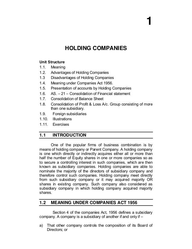 1 HOLDING COMPANIES Unit Structure 1.1. Meaning 1.2. Advantages of Holding Companies 1.3 Disadvantages of Holding Companie...