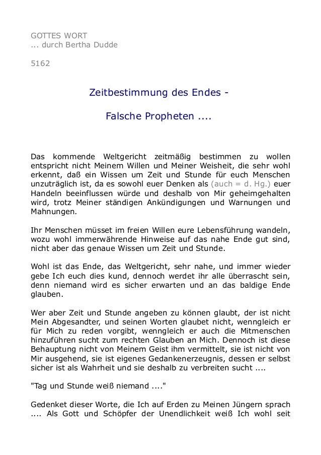 GOTTES WORT ... durch Bertha Dudde 5162 Zeitbestimmung des Endes - Falsche Propheten .... Das kommende Weltgericht zeitmäß...