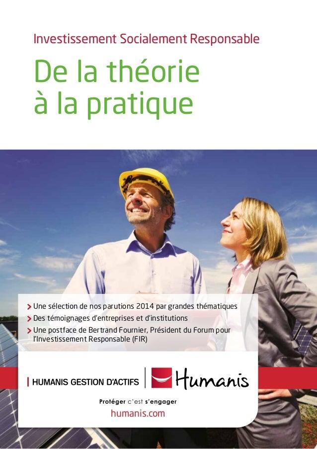 humanis.com Investissement Socialement Responsable De la théorie à la pratique Une sélection de nos parutions 2014 par gra...