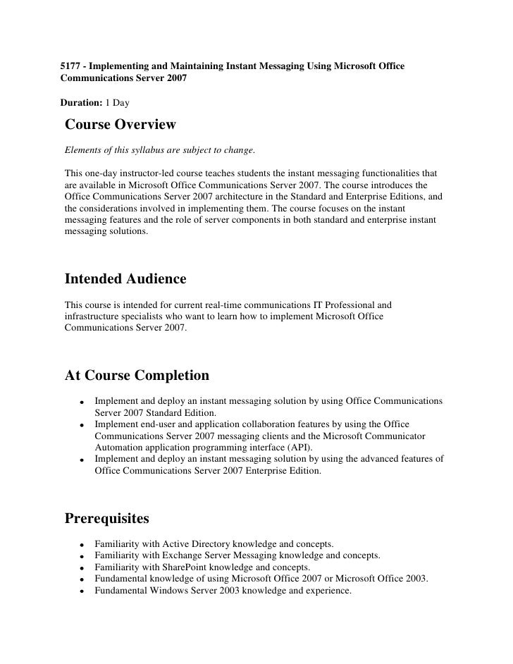 5177   implementing and maintaining instant messaging using microsoft office communications server 2007