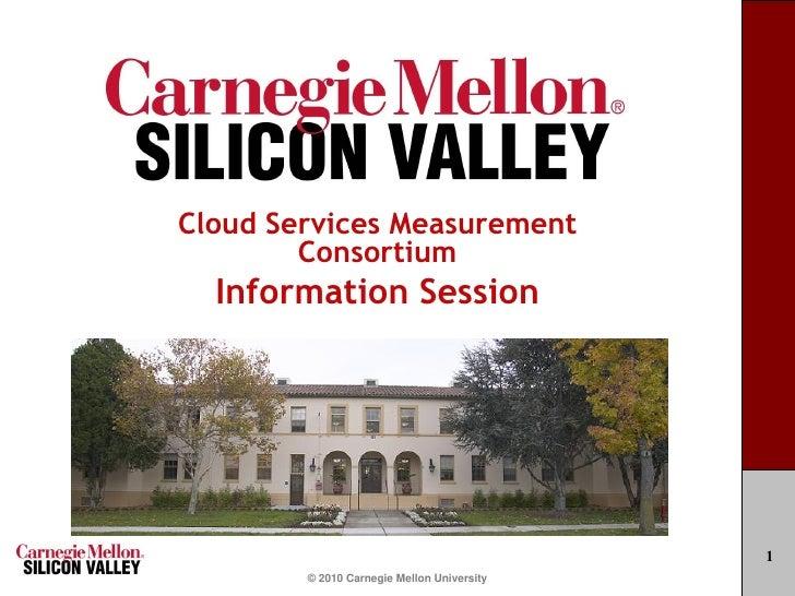 Cloud Services Measurement         Consortium   Information Session                                                 1     ...