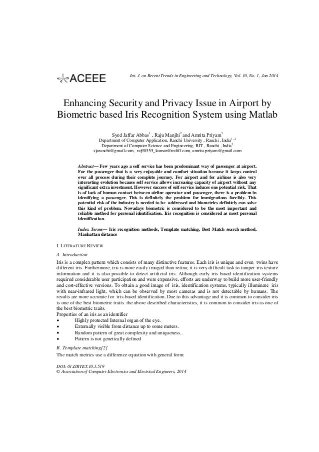 Enhancing Security and Privacy Issue in Airport by Biometric based Iris Recognition System using Matlab