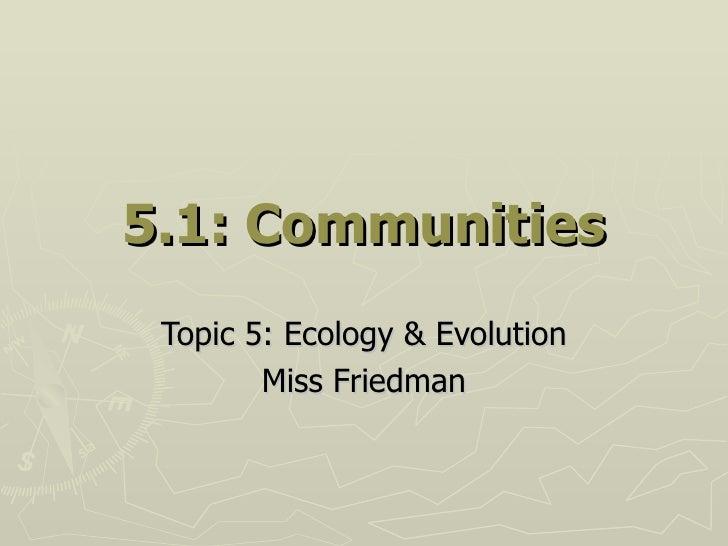 5.1 Communities