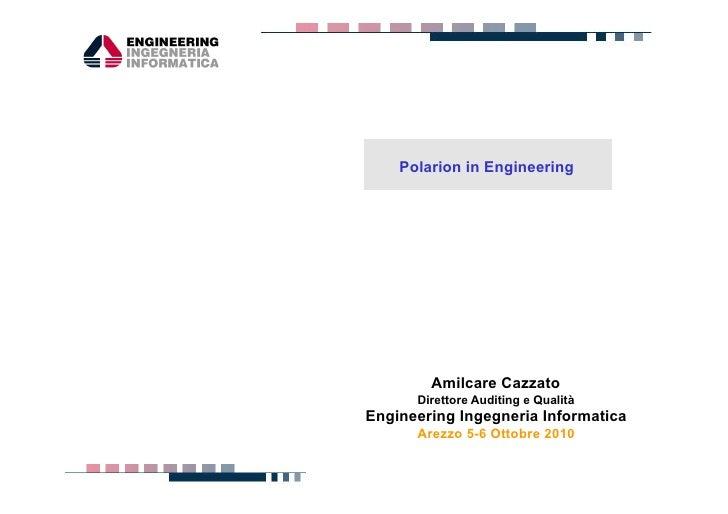 progetti servizi tecnologie                       Polarion in Engineering                                Amilcare Cazzato ...