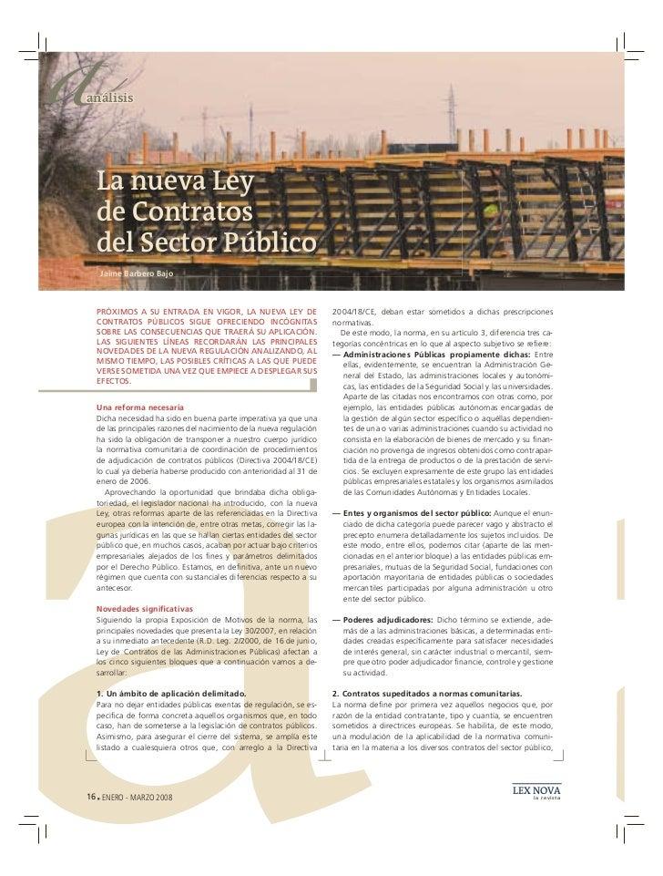 aanálisis  La nueva Ley  de Contratos  del Sector Público   Jaime Barbero Bajo  PRÓXIMOS A SU ENTRADA EN VIGOR, LA NUEVA L...