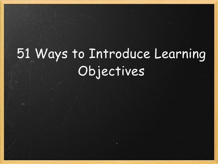 Ways to Display Learning Targets Ways to Display Learning