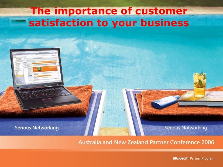 The importance of customer satisfaction to your business