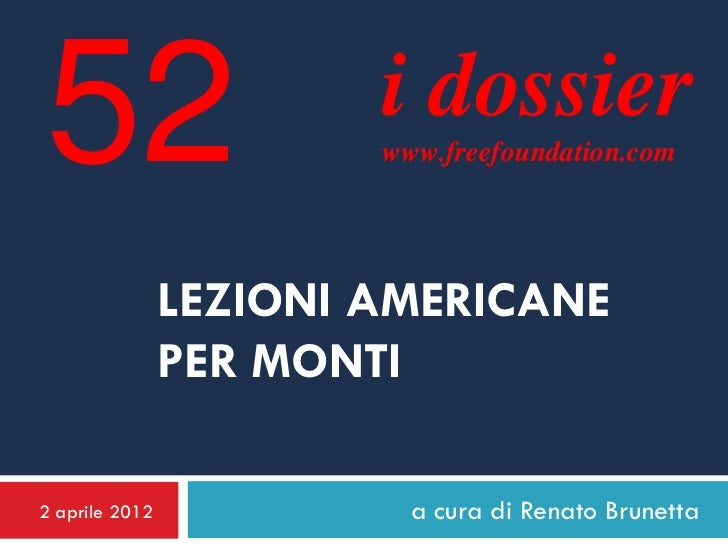 52                      i dossier                        www.freefoundation.com                LEZIONI AMERICANE          ...