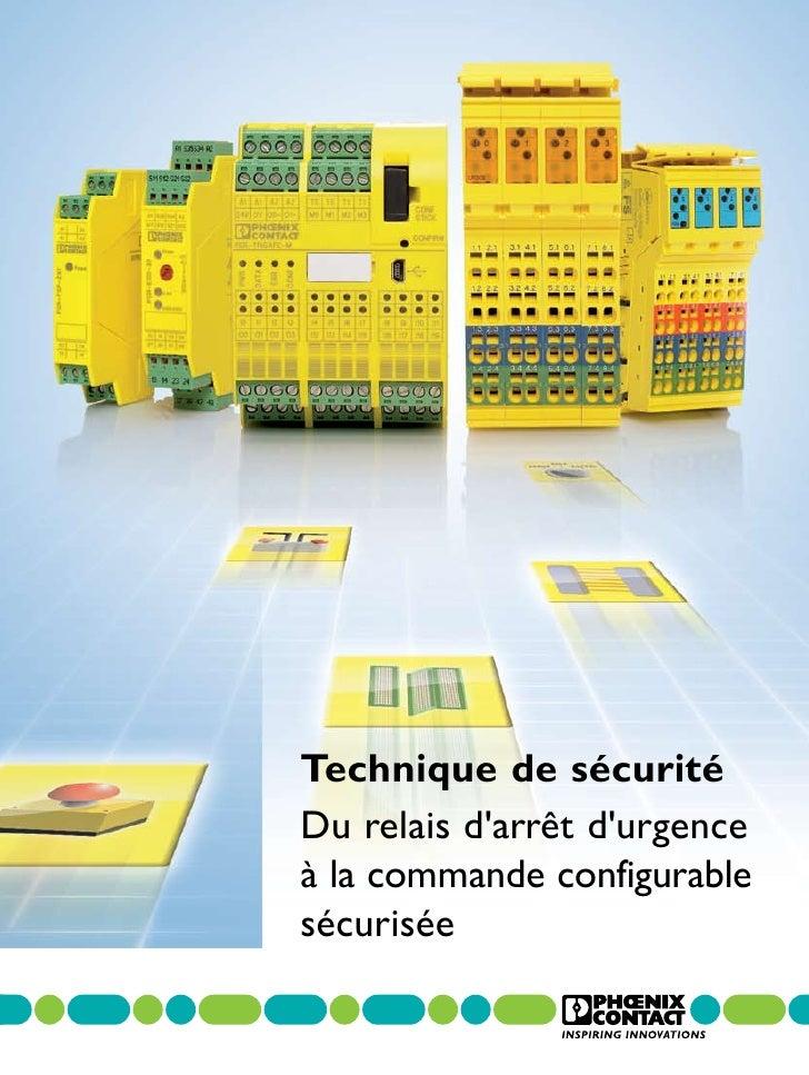 Technique de sécuritéDu relais darrêt durgenceà la commande configurablesécurisée