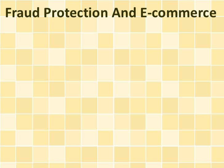 Fraud Protection And E-commerce