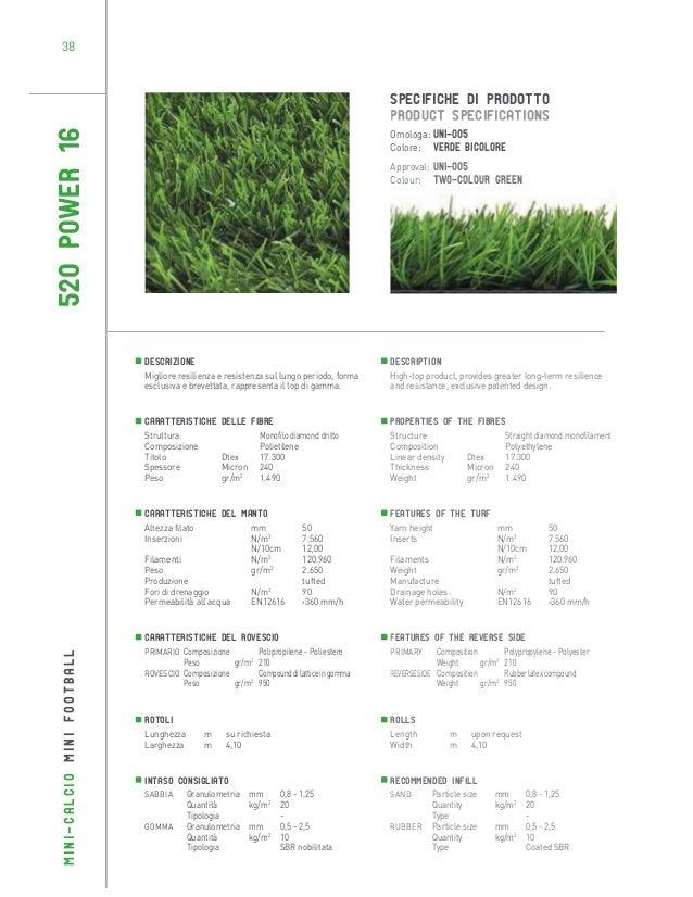 38  520 POWER 16  SPECIFICHE DI PRODOTTO PRODUCT SPECIFICATIONS Omologa: UNI-005 Colore: Verde bicolore Approval: UNI-005 ...