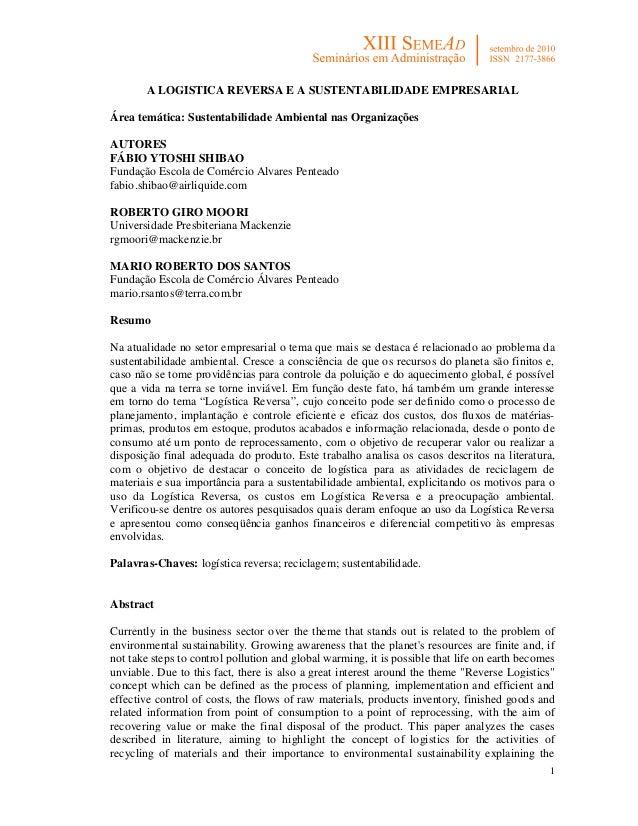 A LOGISTICA REVERSA E A SUSTENTABILIDADE EMPRESARIALÁrea temática: Sustentabilidade Ambiental nas OrganizaçõesAUTORESFÁBIO...