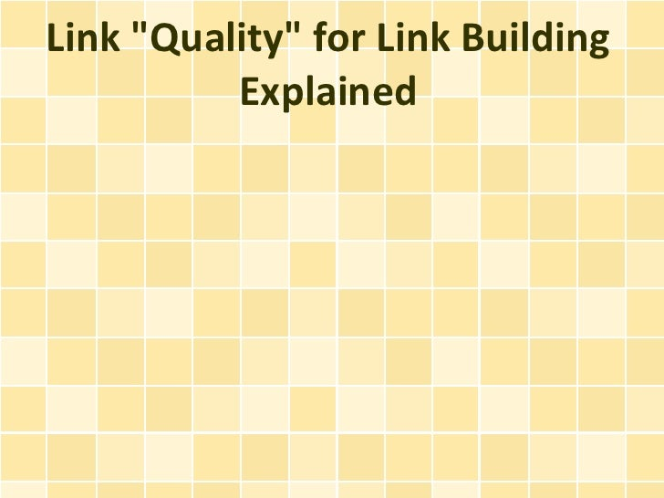 """Link """"Quality"""" for Link Building Explained"""