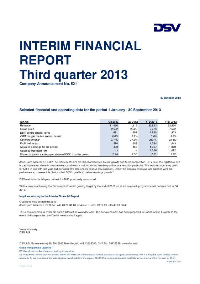 INTERIM FINANCIAL REPORT Third quarter 2013 Company Announcement No. 521  29 October 2013  Selected financial and operatin...