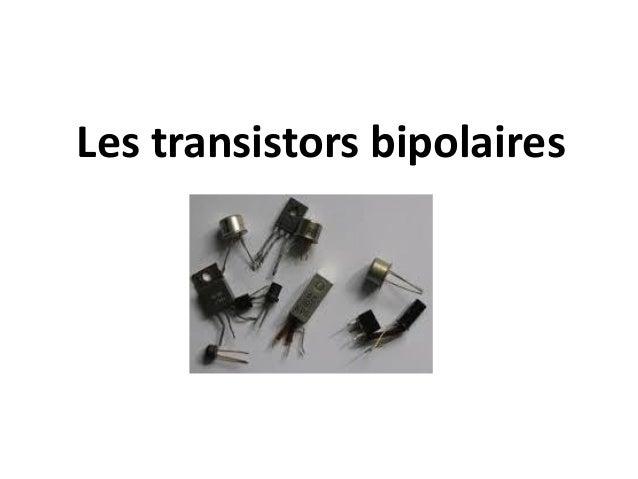 Les transistors bipolaires