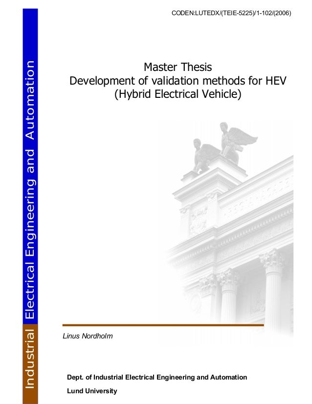 CODEN:LUTEDX/(TEIE-5225)/1-102/(2006) Master Thesis Development of validation methods for HEV (Hybrid Electrical Vehicle) ...