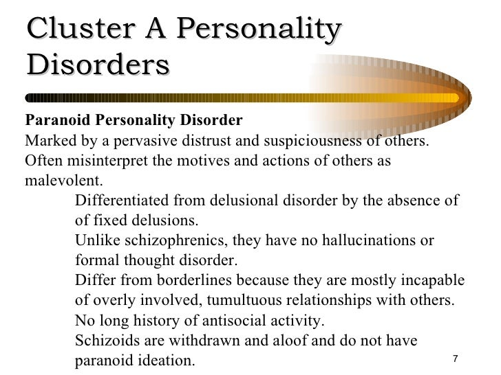 paranoid personality disorders essay Paranoid personality disorder (ppd) is one of a group of conditions called  eccentric personality disorders people with ppd suffer from paranoia, an  unrelenting.
