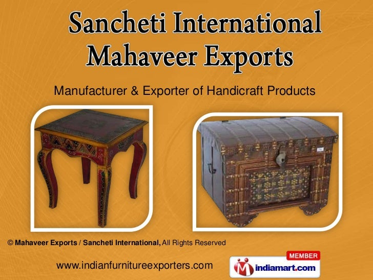 Manufacturer & Exporter of Handicraft Products© Mahaveer Exports / Sancheti International, All Rights Reserved            ...