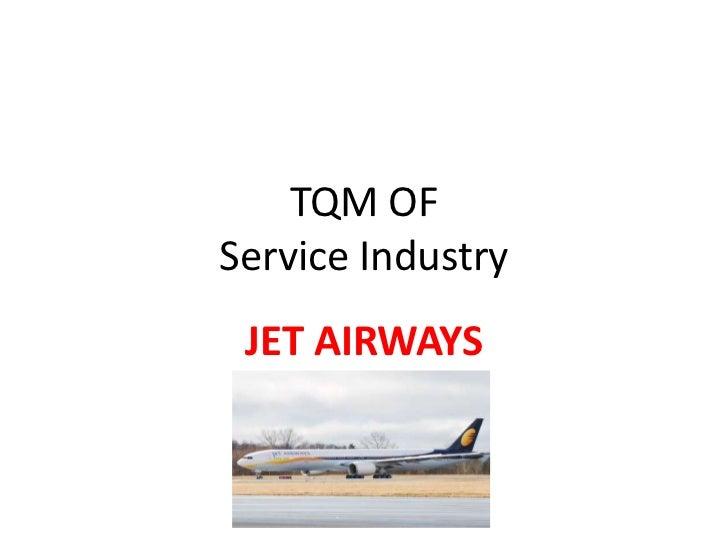 TQM OFService Industry JET AIRWAYS