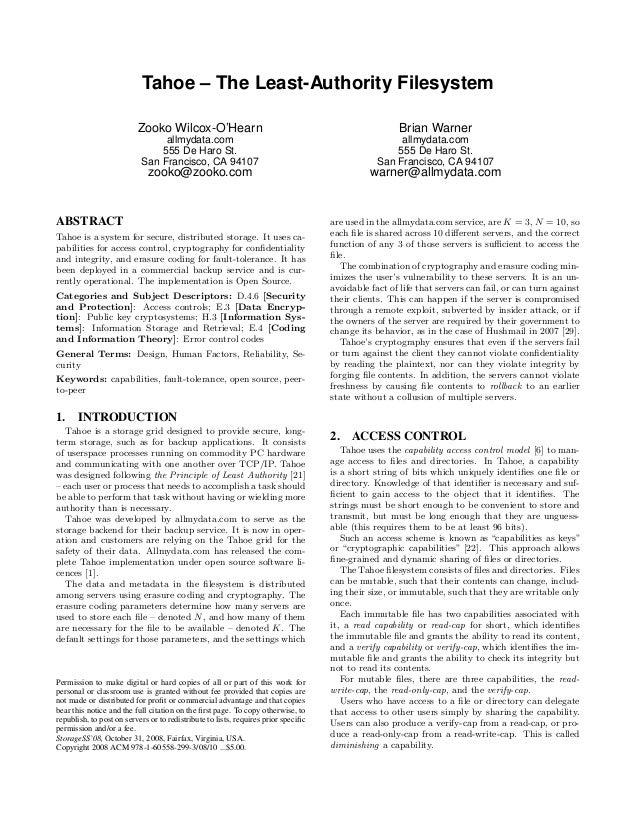 Tahoe – The Least-Authority Filesystem                          Zooko Wilcox-O'Hearn                                      ...