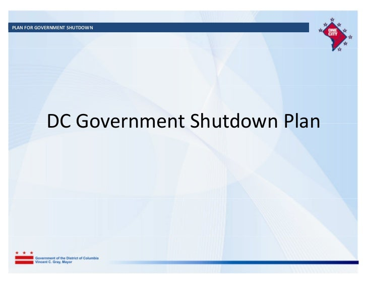 PLAN FOR GOVERNMENT SHUTDOWN           DC Government Shutdown Plan