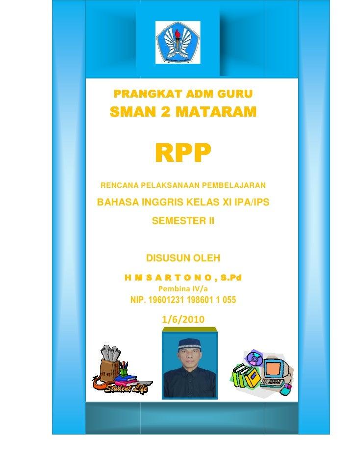 PRANGKAT ADM GURU   SMAN 2 MATARAM   SMAN              RPP RENCANA PELAKSANAAN PEMBELAJARAN  BAHASA INGGRIS KELAS XI IPA/I...