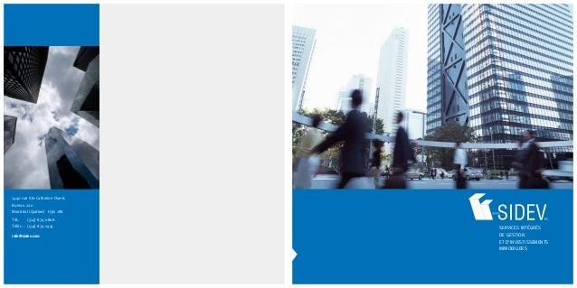 Services intégrés de gestion et d'investissements immobiliers 1440 rue Ste-Catherine Ouest, Bureau 220 Montréal (Québec) H...
