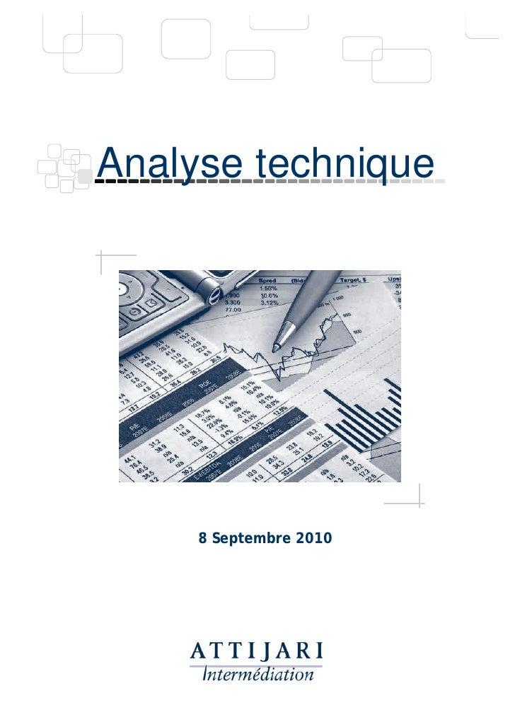 Analyse technique          8 Septembre 2010