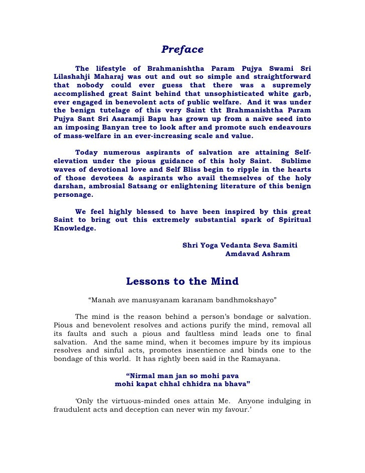 Preface       The lifestyle of Brahmanishtha Param Pujya Swami Sri Lilashahji Maharaj was out and out so simple and straig...
