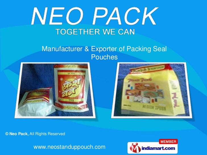 Manufacturer & Exporter of Packing Seal                                  Pouches© Neo Pack, All Rights Reserved           ...