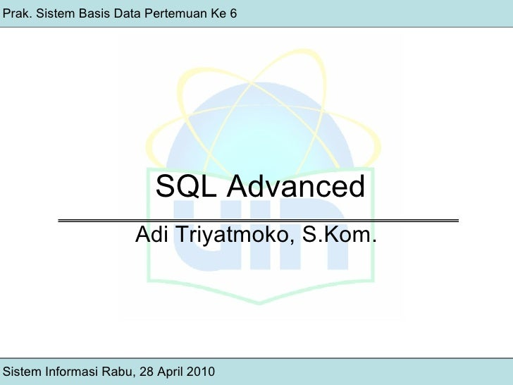 Pertemuan 6 - SQL Advanced