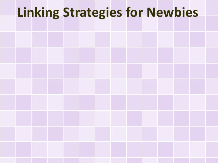 Linking Strategies for Newbies