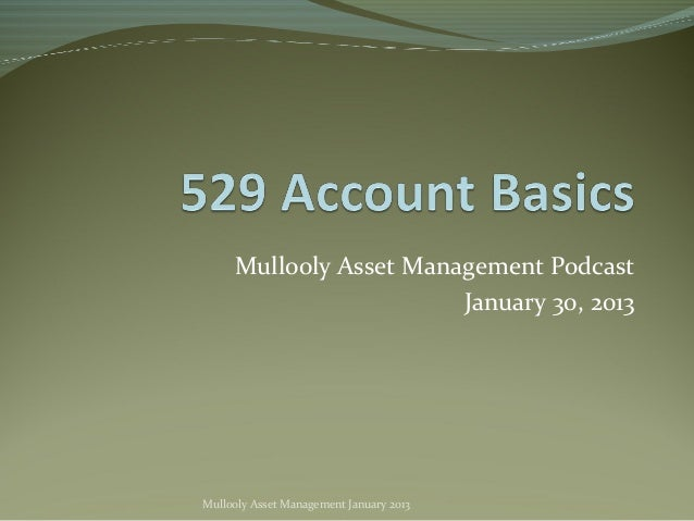 Mullooly Asset Management Podcast                        January 30, 2013Mullooly Asset Management January 2013