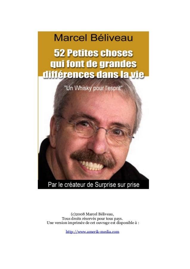 (c)2008 Marcel Béliveau, Tous droits réservés pour tous pays. Une version imprimée de cet ouvrage est disponible à : http:...