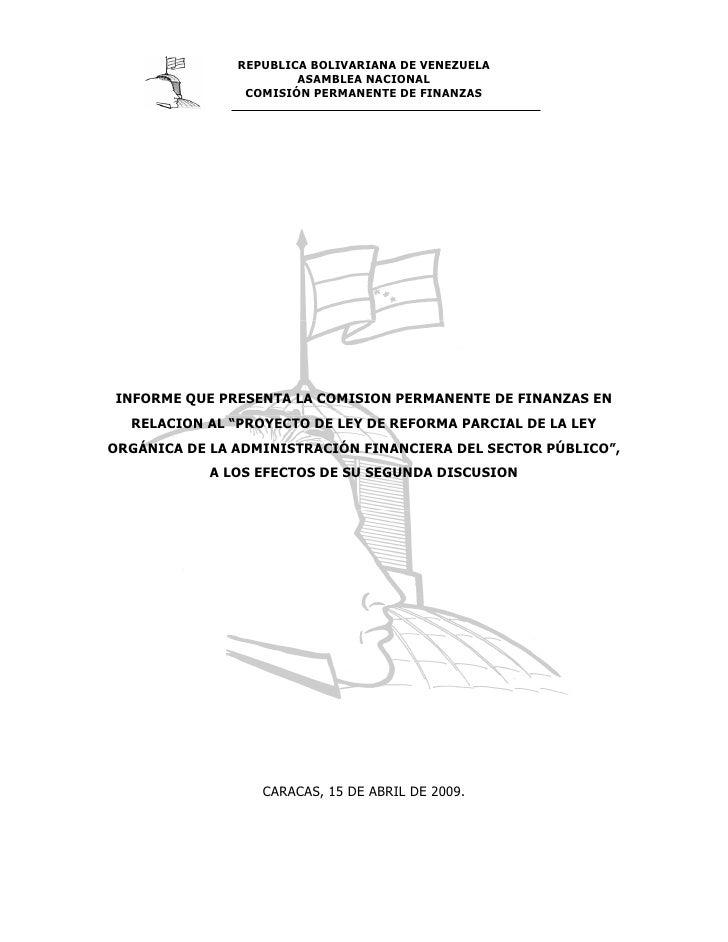 REPUBLICA BOLIVARIANA DE VENEZUELA                        ASAMBLEA NACIONAL                 COMISIÓN PERMANENTE DE FINANZA...