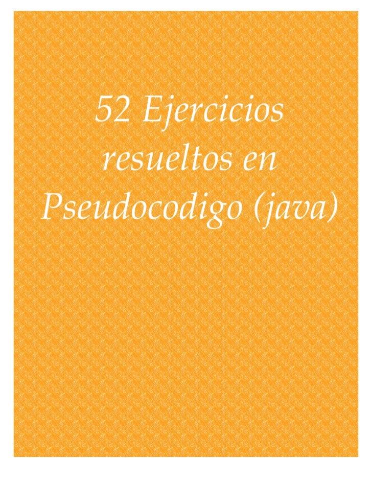 52 ejercicios resueltos en pseudocodigoprev