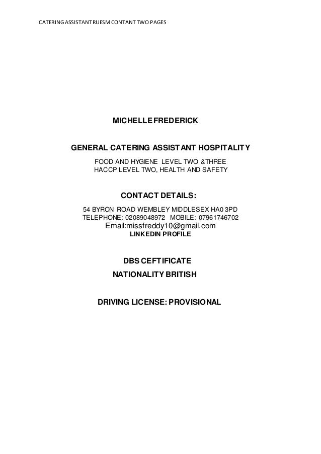 catering assistant cvcateringassistantruesmcontanttwo pages michellefrederick general catering assistant hospitality food and hygiene level two