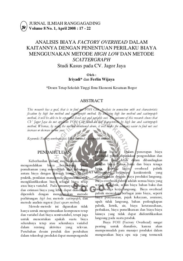 JURNAL ILMIAH RANGGAGADING      Volume 8 No. 1, April 2008 : 17 - 22       ANALISIS BIAYA FACTORY OVERHEAD DALAM    KAITAN...