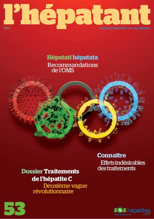 Journal d'information sur les hépatites  2012  Hépatati hépatata Recommandations de l'OMS  Dossier Traitements de l'hépati...
