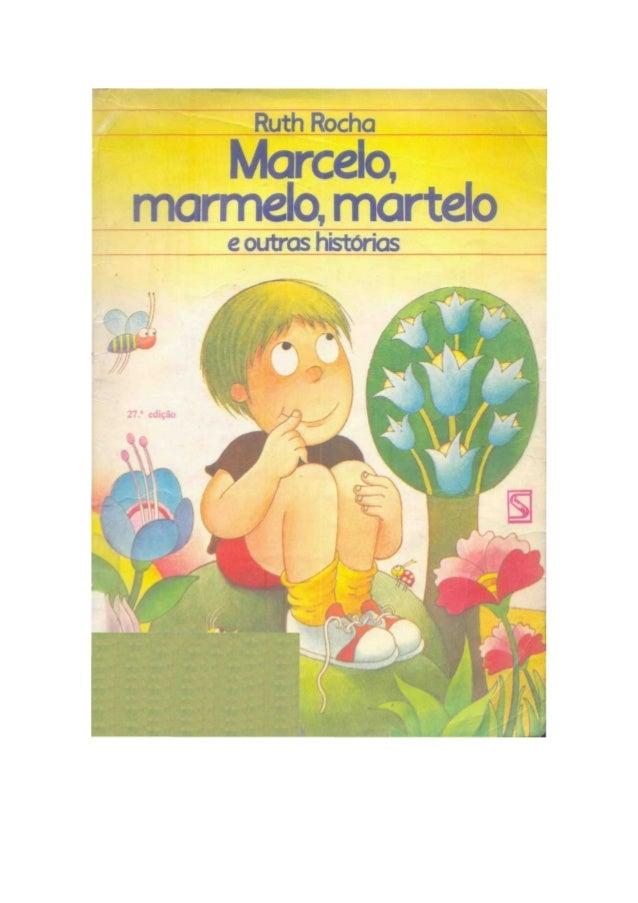 5308703 marcelo-marmelo-martelo-ruth-rocha-091118215625-phpapp02
