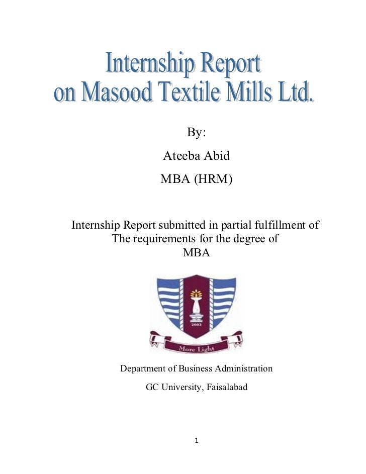 By:                    Ateeba Abid                   MBA (HRM)Internship Report submitted in partial fulfillment of       ...