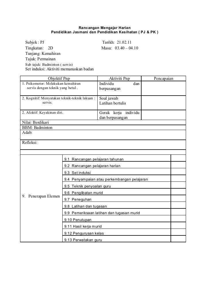 Rancangan Mengajar Harian                  Pendidikan Jasmani dan Pendidikan Kesihatan ( PJ & PK )  Subjek : PJ           ...