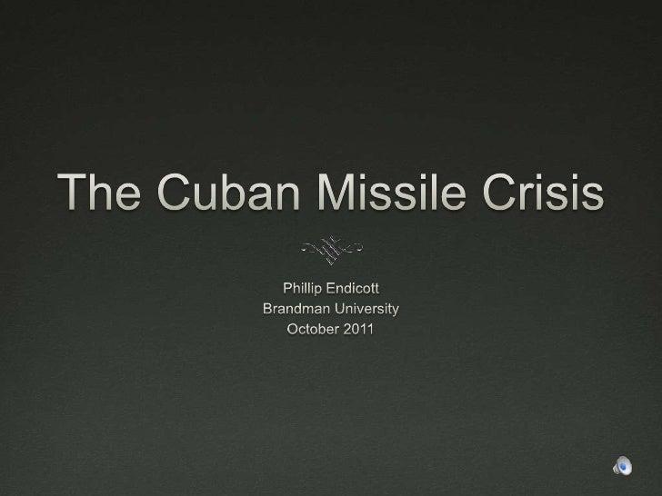 Cuban Missile Crisis Slide Show