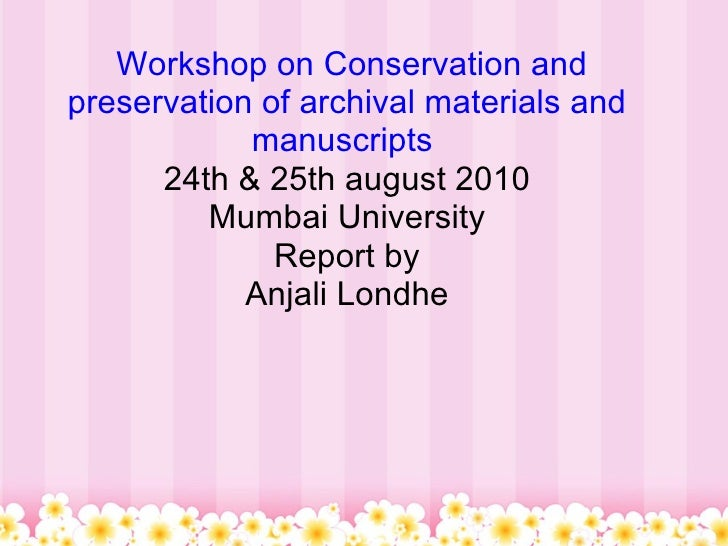 Conservation and_preservation of archival materials and manuscrip