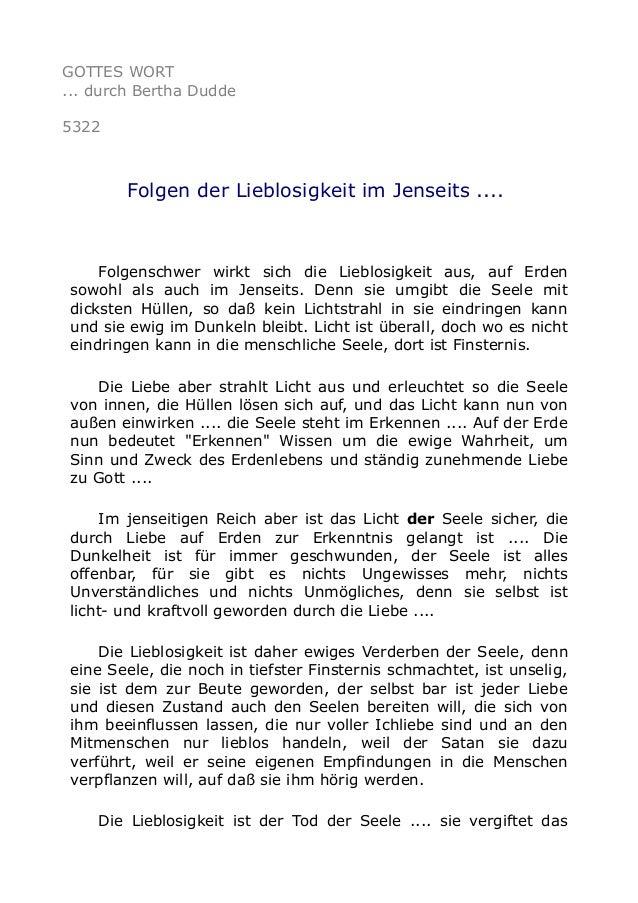 GOTTES WORT ... durch Bertha Dudde 5322 Folgen der Lieblosigkeit im Jenseits .... Folgenschwer wirkt sich die Lieblosigkei...