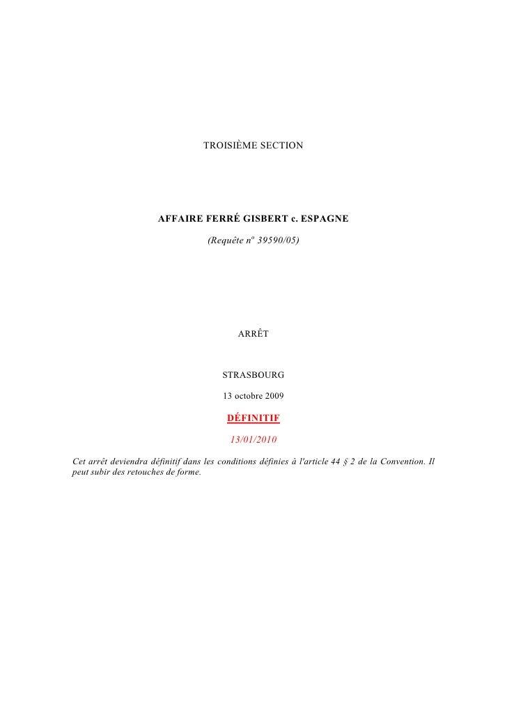 TROISIÈME SECTION                            AFFAIRE FERRÉ GISBERT c. ESPAGNE                                      (Requêt...
