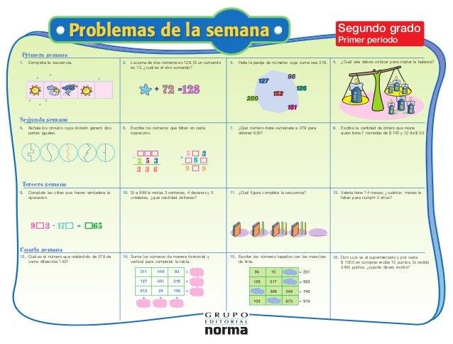 Problemas de la de la a semana Problemas de la seman Problemas semana  Segundo grado  Primer periodo  Primera semana 1.  C...